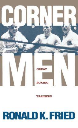 Corner Men: Great Boxing Trainers