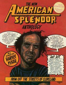 New American Splendor Anthology
