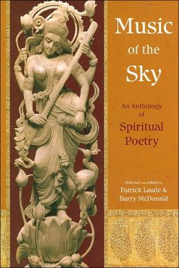 Music of the Sky: An Anthology of Spiritual Poetry (Spiritual Classics Series)