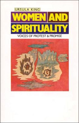 Women and Spirituality: Voices of Protest and Promise