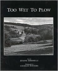 Too Wet to Plow