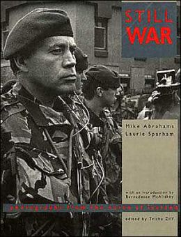 Still War: Photographs from the North of Ireland