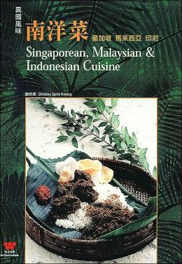 Singaporean, Malaysian and Indonesian Cuisine