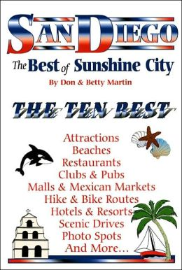 San Diego: The Best of Sunshine City