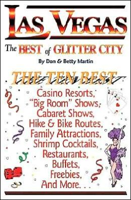 Las Vegas: The Best of Glitter City, an Impertinent Insiders' Guide