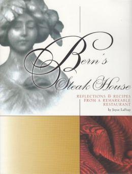 Bern's Steak House Cookbook