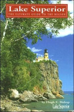 Lake Superior: The Ultimate Guide to the Lake Region