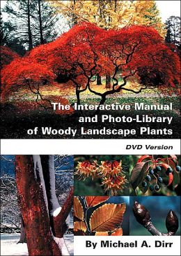 The Interactive Manual and Photo-Library of Woody Landscape Plants