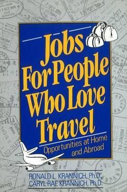 Jobs for People Who Love Travel: Opportunities at Home and Abroad