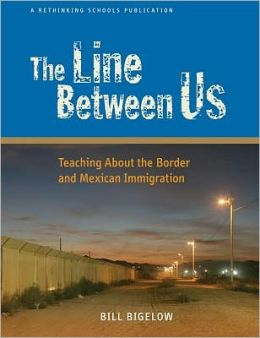Line between Us: Teaching about the Border and Mexican Immigration