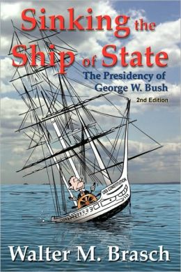 Sinking The Ship Of State