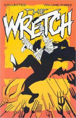 Wretch, Volume 3: Cradle to Grave
