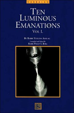 A Study of the Ten Luminous Emanations: The Wisdom of the Kabbalah