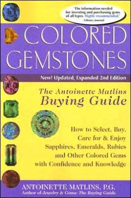 Colored Gemstones: The Antoinette Matlin's Buying Guide