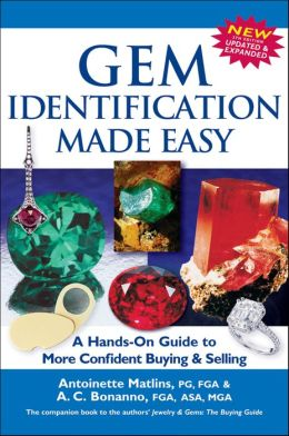 Gem Identification Made Easy: A Hands-On Guide to More Confident Buying & Selling
