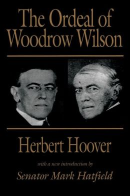 The Ordeal of Woodrow Wilson