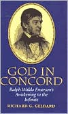 God in Concord: Ralph Waldo Emerson's Awakening to the Infinite