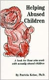 Helping Abused Children: A Book for Those Who Work with Sexually Abused Children