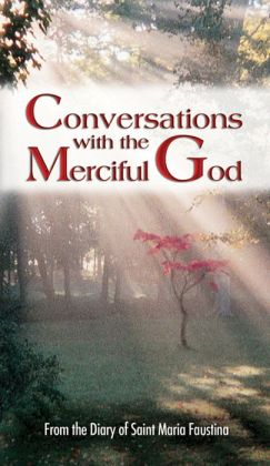 Conversations with the Merciful God