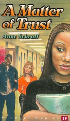 A Matter of Trust (Bluford High Series #2)