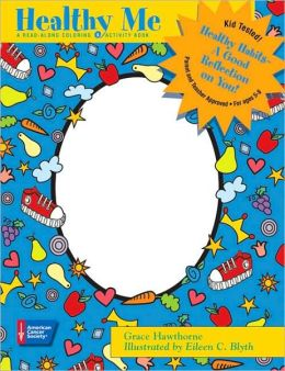 Healthy Me: A Read-along Coloring and Activity Book