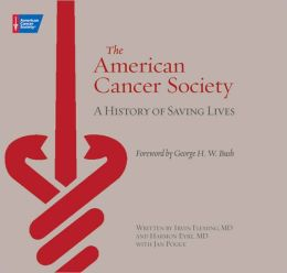 American Cancer Society: A History of Saving Lives