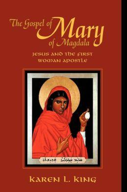 The Gospel Of Mary Of Magdala