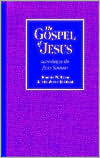 The Gospel of Jesus: According to the Jesus Seminar