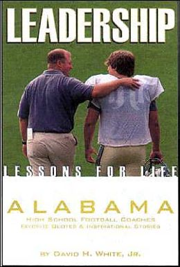 leadership lessons for life alabama high school football