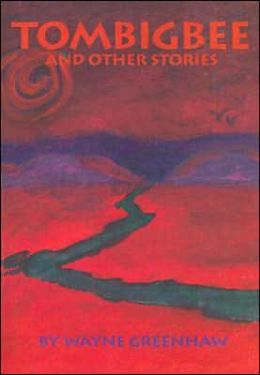 Tombigbee and Other Stories