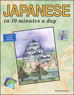 Japanese in 10 Minutes a Day Kristine K. Kershul