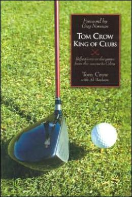Tom Crow: King of Clubs