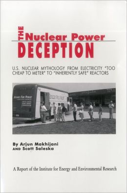 The Nuclear Power Deception: U.S. Nuclear Mythology from Electricity