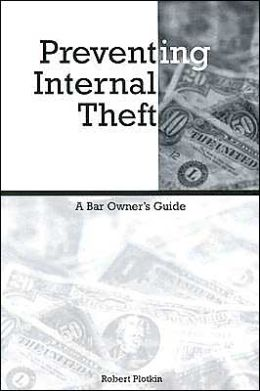 Preventing Internal Theft: A Bar Owner's Guide