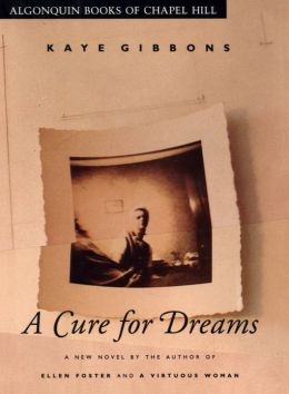 A Cure for Dreams: A Novel