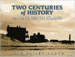 Two Centuries of History on Long Beach Island History