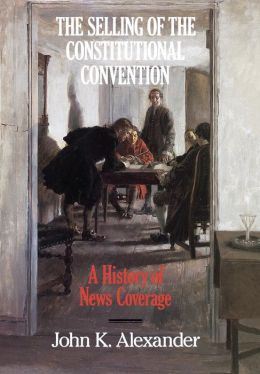 Selling Of The Constitutional Convention