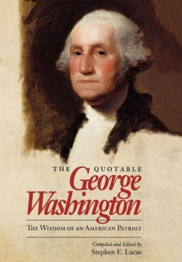 Quotable George Washington