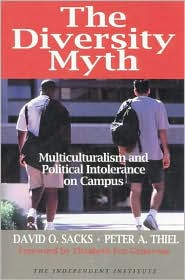 Diversity Myth: Multiculturalism and the Politics of Intolerance at Stanford
