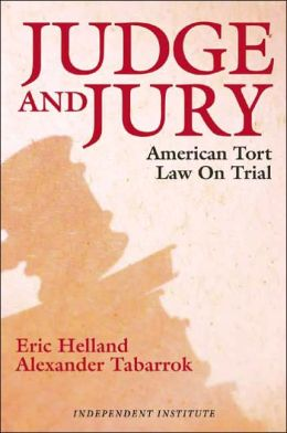 Judge and Jury: American Tort Law on Trial