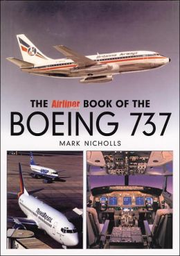 The Airliner Book of the Boeing 737