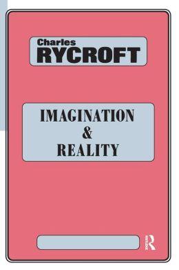 Imagination and Reality: Psychoanalytical Essays 1951-1961