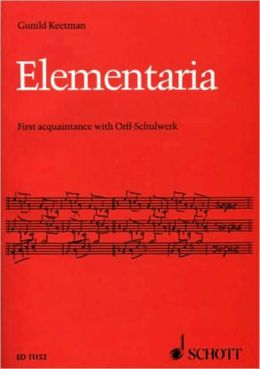 Elementaria: First Acquaintance with Orff-Schulwerk
