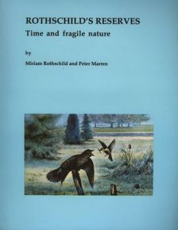 Rothschild's Reserves: Time and Fragile Nature
