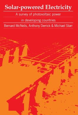 Solar Powered Electricity: A Survey of Solar Photovltaic Power in Developing Countries