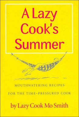 A Lazy Cook's Summer