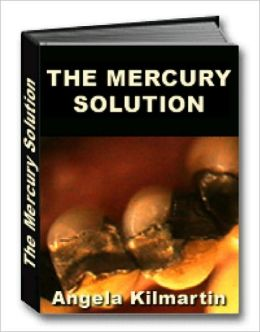 The Mercury Fillings Compilation: The Mercury Solution