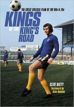 Kings of the King's Road: Chelsea in the '70s