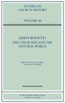 God's Bounty?: The Churches and the Natural World