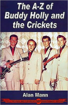 The A-Z of Buddy Holly and the Crickets